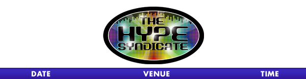 The Hype Syndicate Tour Schedule